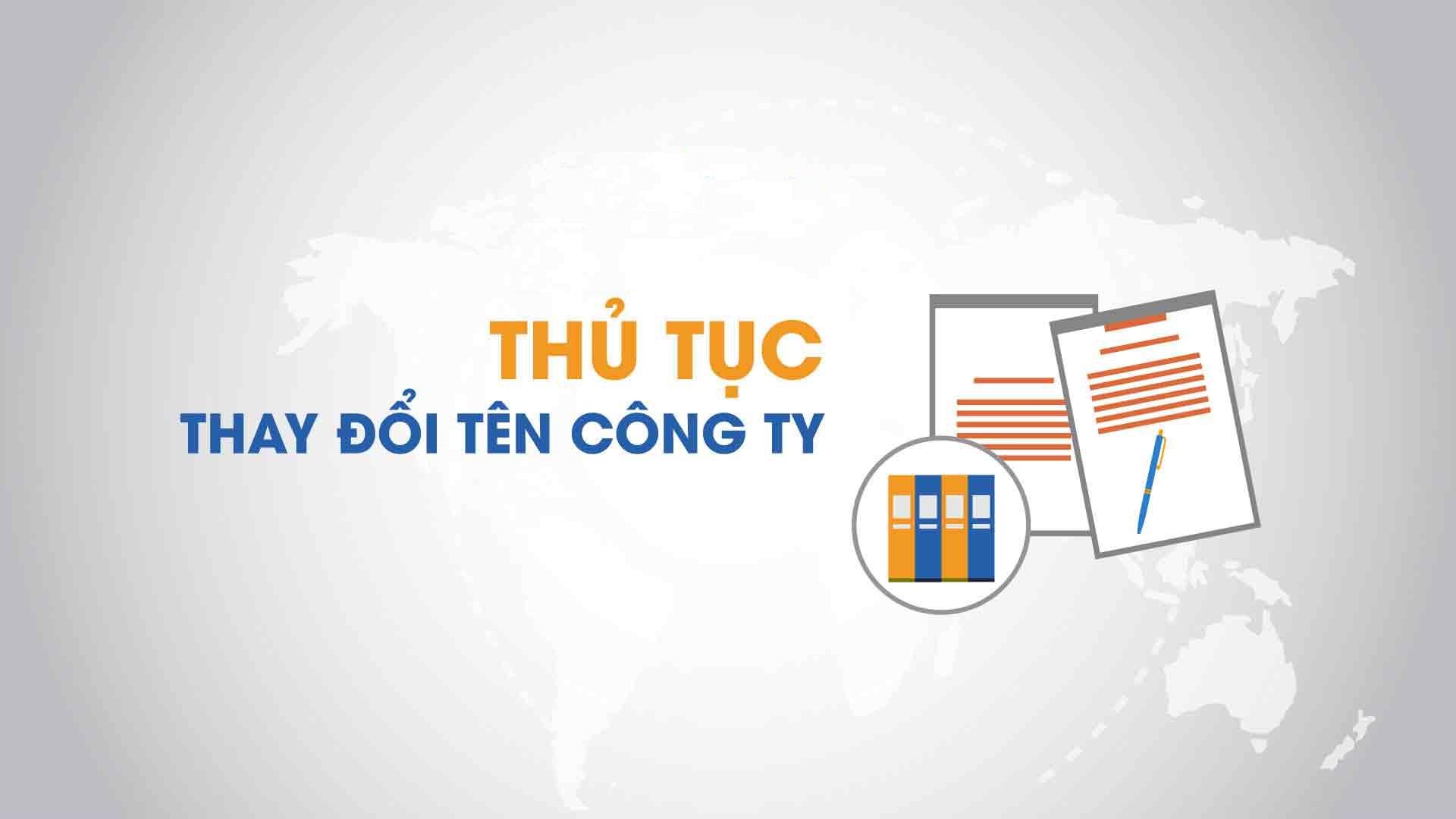 Dịch vụ tư vấn thay đổi tên công ty tại Bình Phước
