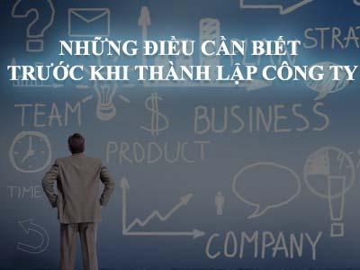 Những điều cần biết trước khi thành lập công ty